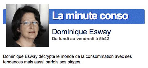 La minute Conso Dominique Esway